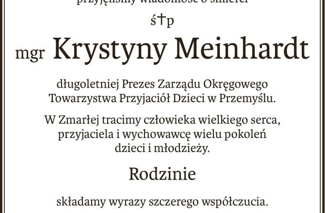 Zmarła Krystyna Meinhardt – wieloletni Prezes TPD w Przemyślu.